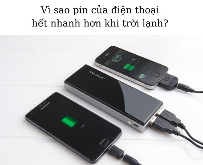 vi-sao-pin-dien-thoai-het-nhanh-hon-vao-mua-lanh